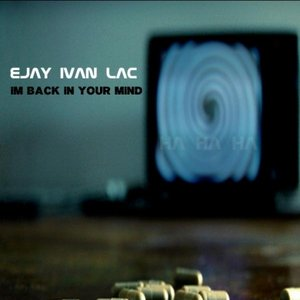 Image for 'IM BACK IN YOUR MIND'