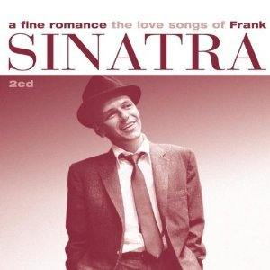 Image for 'A Fine Romance: The Love Songs of Frank'