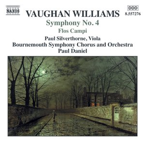 Image for 'Vaughan Williams: Symphony No. 4 / Norfolk Rhapsody No. 1 / Flos Campi'