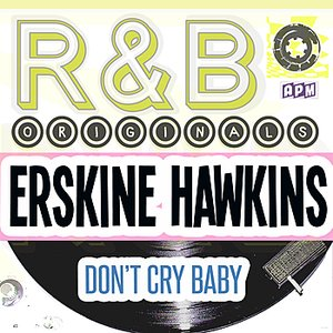 Image for 'R & B Originals - Don't Cry Baby'