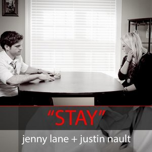 Image for 'Stay   (feat. Justin Nault)'