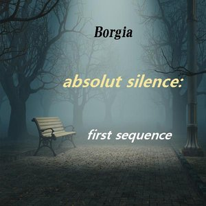 Image for 'absolut silence : first sequence'