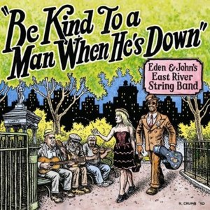 Image for 'Be Kind To A Man When He's Down'