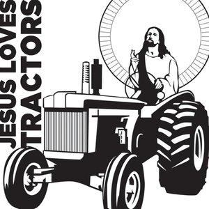 Image for 'Jesus Loves Tractors'