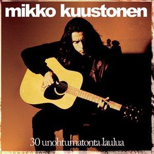 Image for '30 Unohtumatonta Laulua'