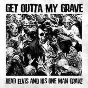 Image for 'Get Outta My Grave'