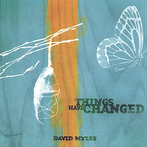 Image for 'Things Have Changed'