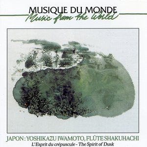 Image for 'World Music, Japan, The spirit of dusk, Shakuhachi flute Vol 3 of'