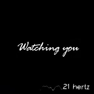 Image for 'Watching You'