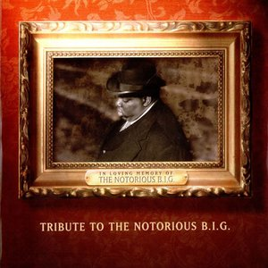 Image for 'Tribute to the Notorious B.I.G'