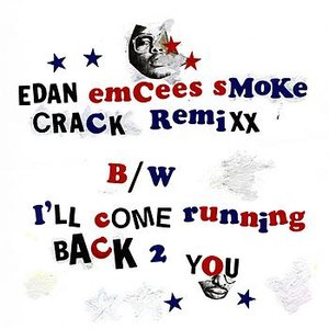 Immagine per 'Emcees Smoke Crack remix'