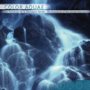 Image for 'Color Aquae, Les Fontaines de la Montagne Sacrée part 6'