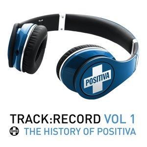 Image for 'Positiva Presents.....Track Record Vol. 1'