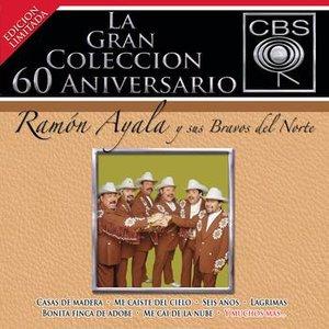 Image for 'La Gran Coleccion Del 60 Aniversario CBS - Ramon Ayala Y Sus Bravos Del Nortre'