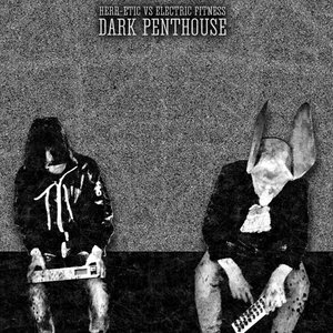Image for 'Dark Penthouse'