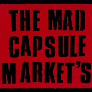 Imagen de 'THE MAD CAPSULE MARKET'S'