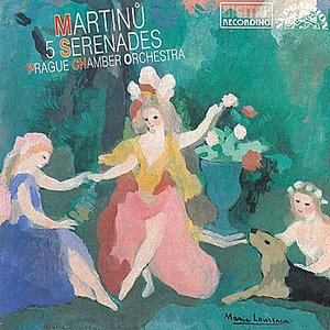 Image for 'Martinů: Five Serenades'