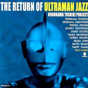 Image for 'The Return of Ultraman Jazz'