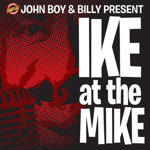 Image for 'Ike At The Mike'