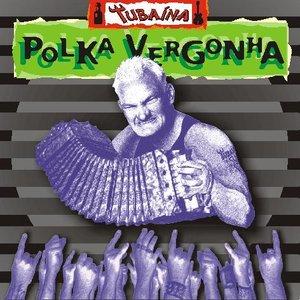 Image for 'Polka Vergonha'