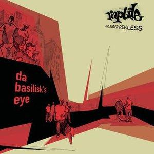Image for 'Da Basilisk's Eye'