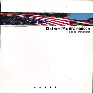 Image for '(Didn't Know I Was) Unamerican - Spoken Word'