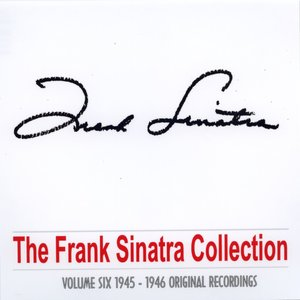 Image for 'The Frank Sinatra Collection - Vol. Six'