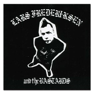 Image for 'Lars Fredericksen And The Bastards'