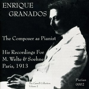 Image for 'Granados: The Composer as Pianist (1913)'