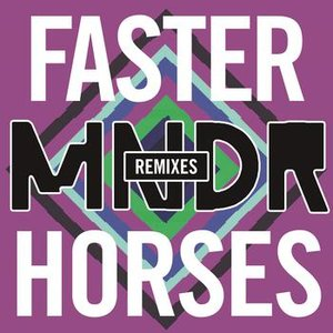 Image for 'Faster Horses (Remixes)'