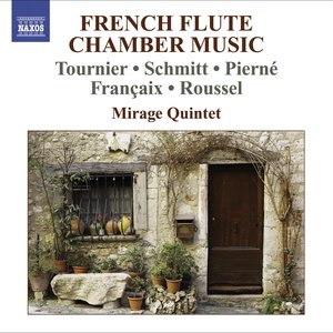 Image for 'Chamber Music (French Flute Quintets) - Tournier, M. / Schmitt, F. / Pierne, G. / Francaix, J. / Roussel, A.'