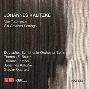 Image for 'Johannes Kalitzke: 4 Toteninseln & 6 Covered Settings'