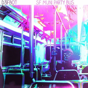 Image for 'SF Muni Party Bus'