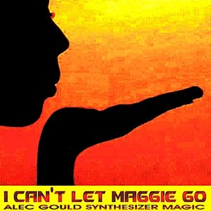 Image for 'Synthesizer Magic - I Can't Let Maggie Go'