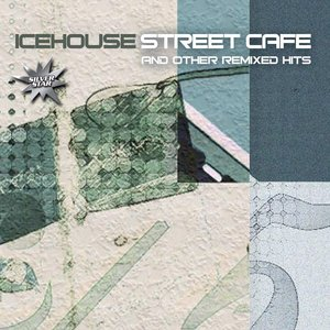 Image pour 'Street Café And Other Remixed Hits'