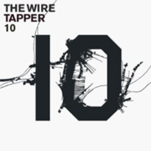 Image for 'The Wire Tapper 10'