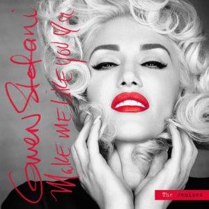 Bild für 'Make Me Like You (The Remixes)'