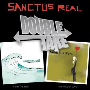 Image for 'Double Take - Sanctus Real'