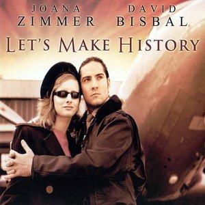 Imagem de 'Let's Make History'