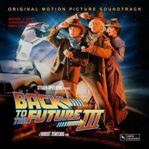 Image for 'Back To The Future, Pt. 3 (Original Motion Picture Score)'