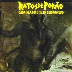 Image for 'Cada Dia Mais Sujo E Agressivo'