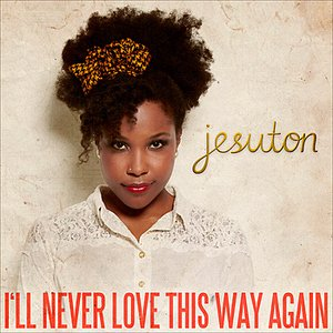 Image for 'I'll Never Love This Way Again - Single'