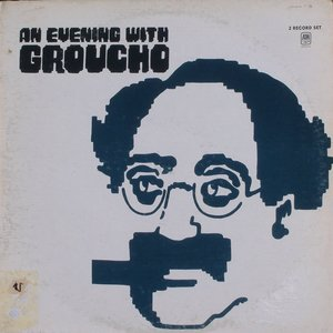 Image for 'An Evening With Groucho'