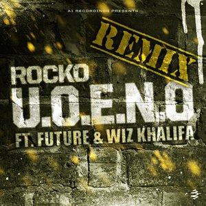 Image for 'U.O.E.N.O. Remix (feat. Future & Wiz Khalifa) - Single'