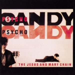 Image for 'Psycho Candy'
