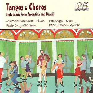 Image for 'Tangos & Choros : Flute Music From Argentina and Brazil'