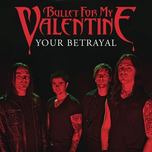 Image for 'Your Betrayal'