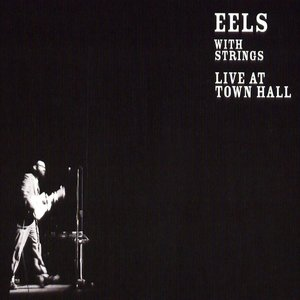 Image for 'Eels with Strings: Live At Town Hall'