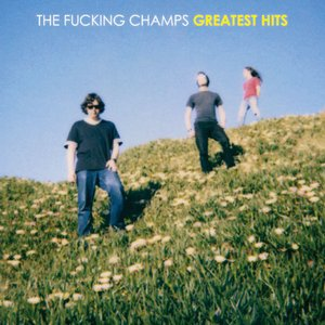 Image for 'Greatest Fucking Hits'