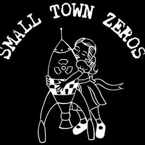 Image for 'Small Town Zeros'